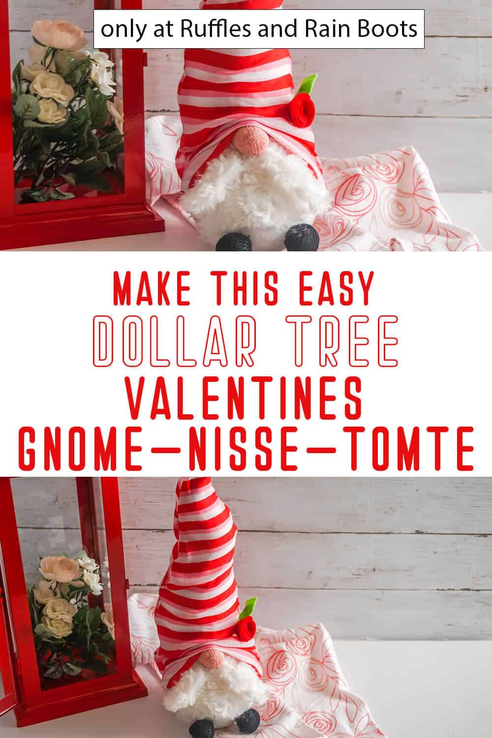 photo collage of valentines dollar tree gnome with text which reads make this easy dollar tree valentines gnome nisse tomete