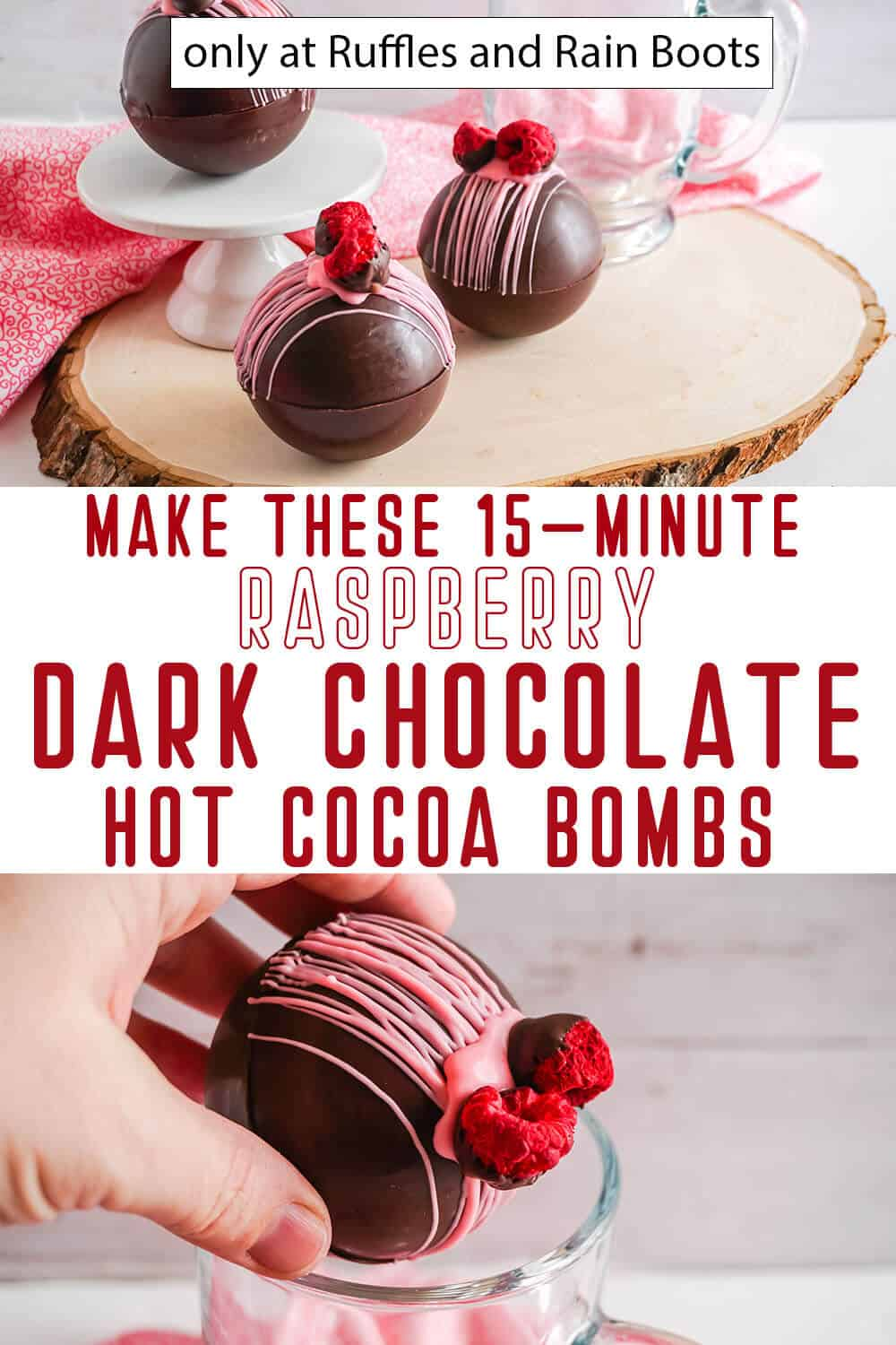 photo collage of valentines hot cocoa bombs with raspberry and dark chocolate with text which reads make these 15-minute raspberry dark chocolate hot cocoa bombs