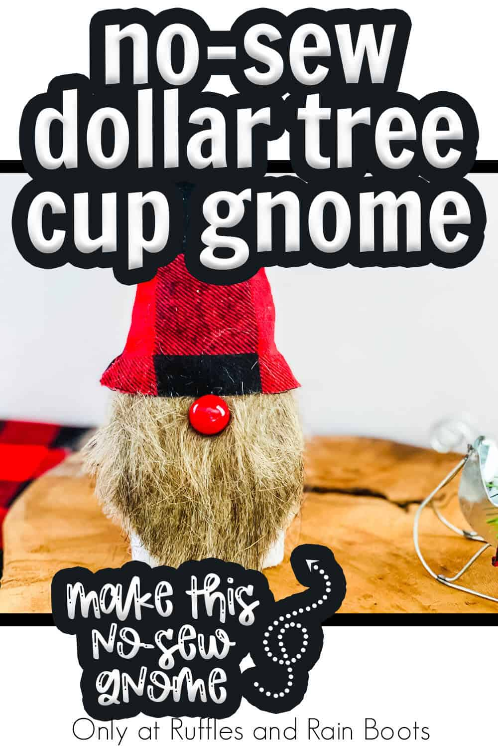 diy cup gnome craft with text which reads no-sew dollar tree cup gnome make this gnome in minutes