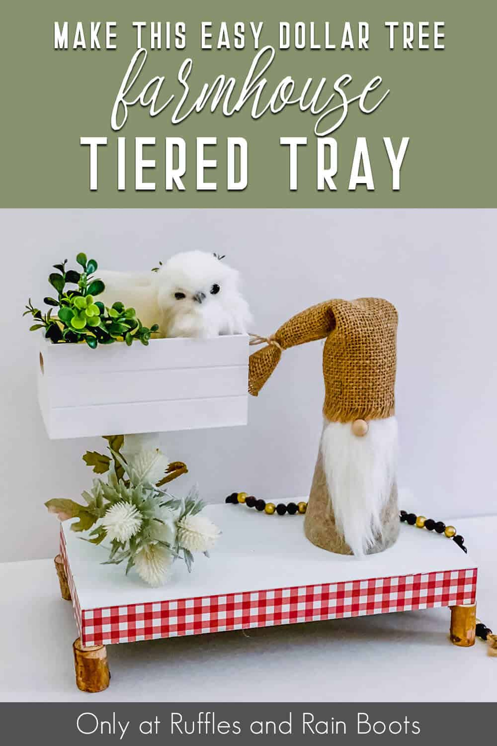 farmhouse tiered tray for gnomes with text which reads make this easy dollar tree farmhouse tiered tray