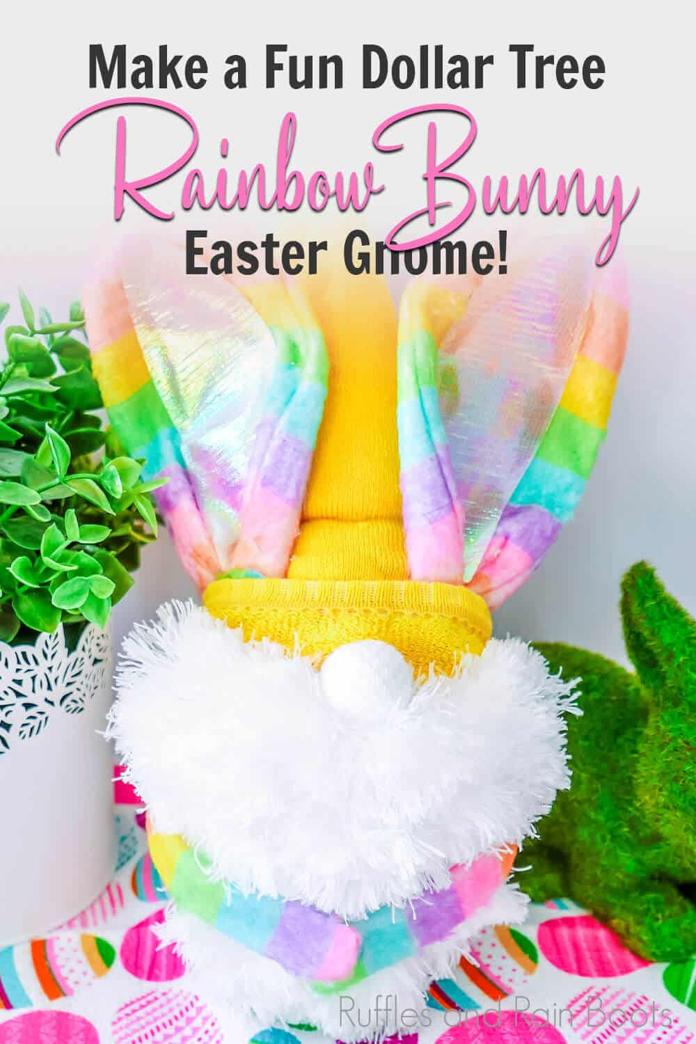 easter dollar tree craft bunny gnome with text which reads make a fun dollar tree rainbow bunny easter gnome!