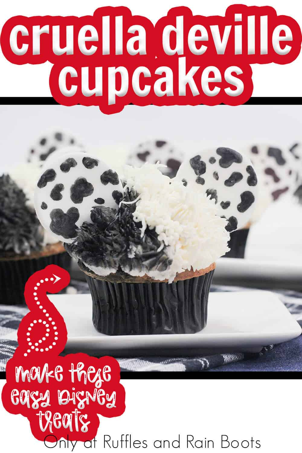 cruella and dalmations party cupcakes with text which reads cruella deville cupcakes make these easy disney treats