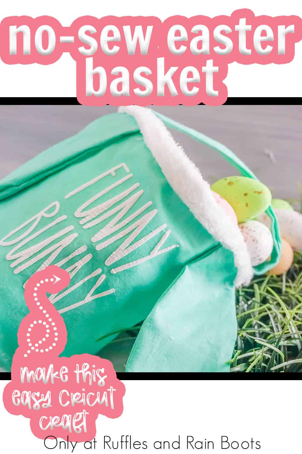 diy easter no-sew basket craft for cricut or silhouette with text which reads no-sew easter basket make this easy cricut craft