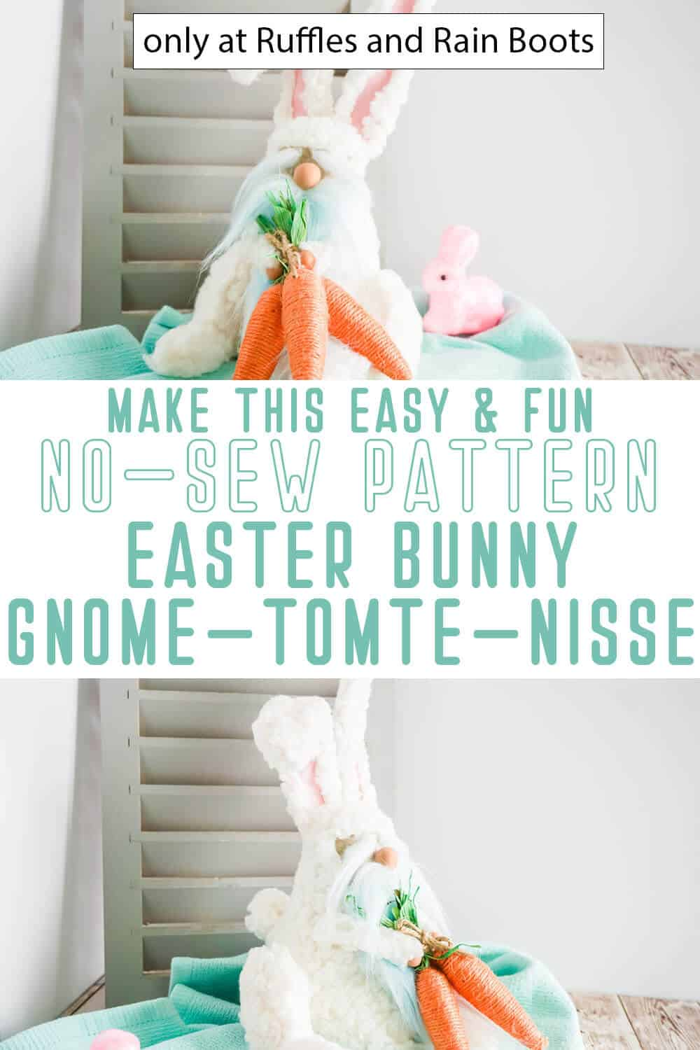 photo collage of no-sew easter bunny gnome pattern tucked gnome with text which reads make this easy & fun no-sew pattern easter bunny gnome tomte nisse