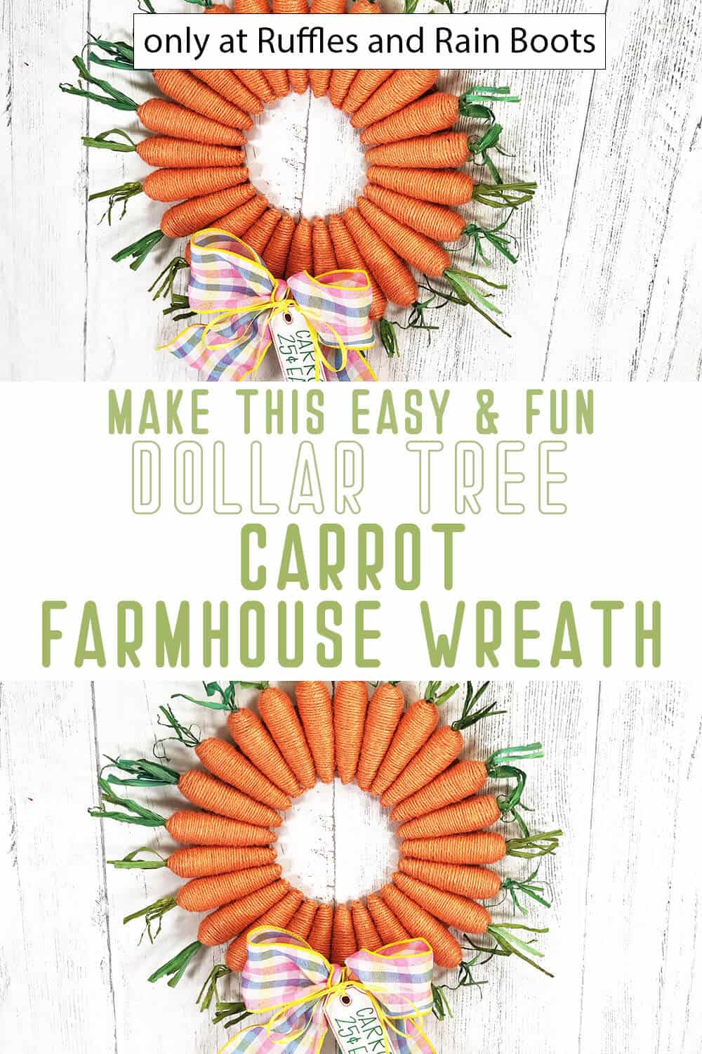photo collage of farmhouse carrot wreath dollar tree craft with text which reads make this easy & fun dollar tree carrot farmhouse wreath