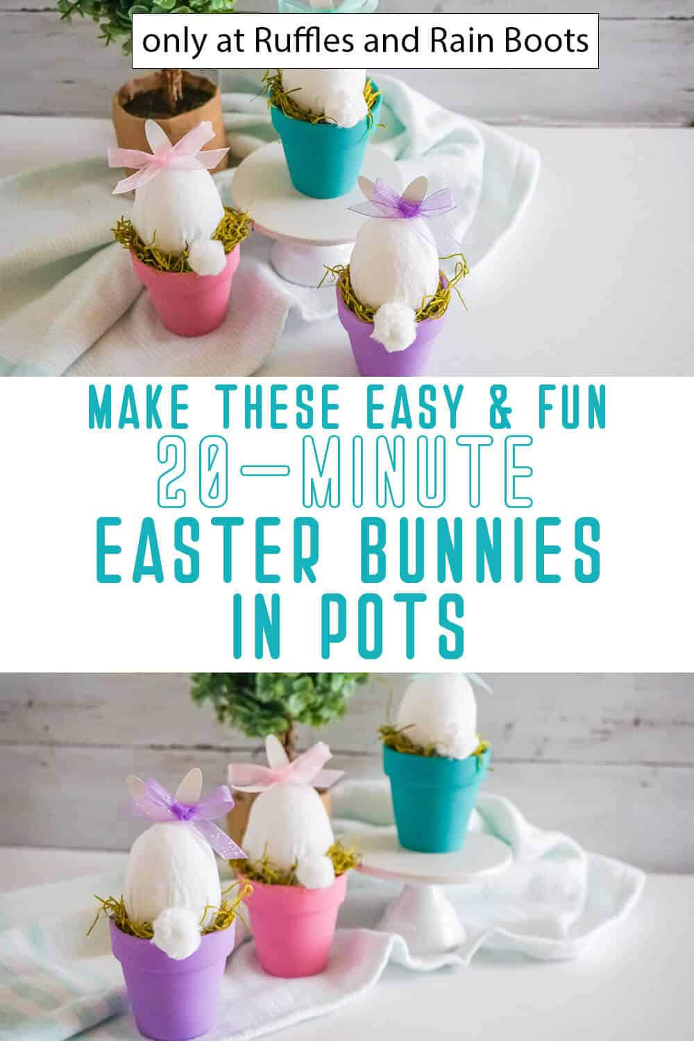 photo collage of bunnies in a pot easter craft with text which reads make these easy & fun 20-minute easter bunnies in pots