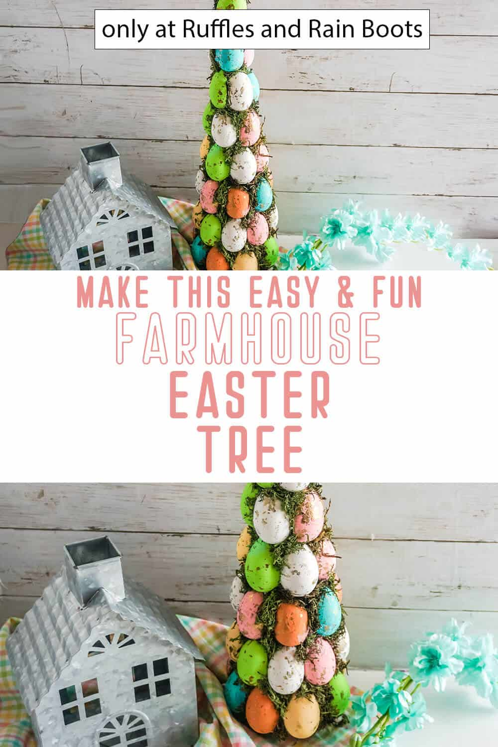 photo collage of farmhouse easter tree with easter eggs and moss with text which reads make this easy & fun farmhouse easter tree