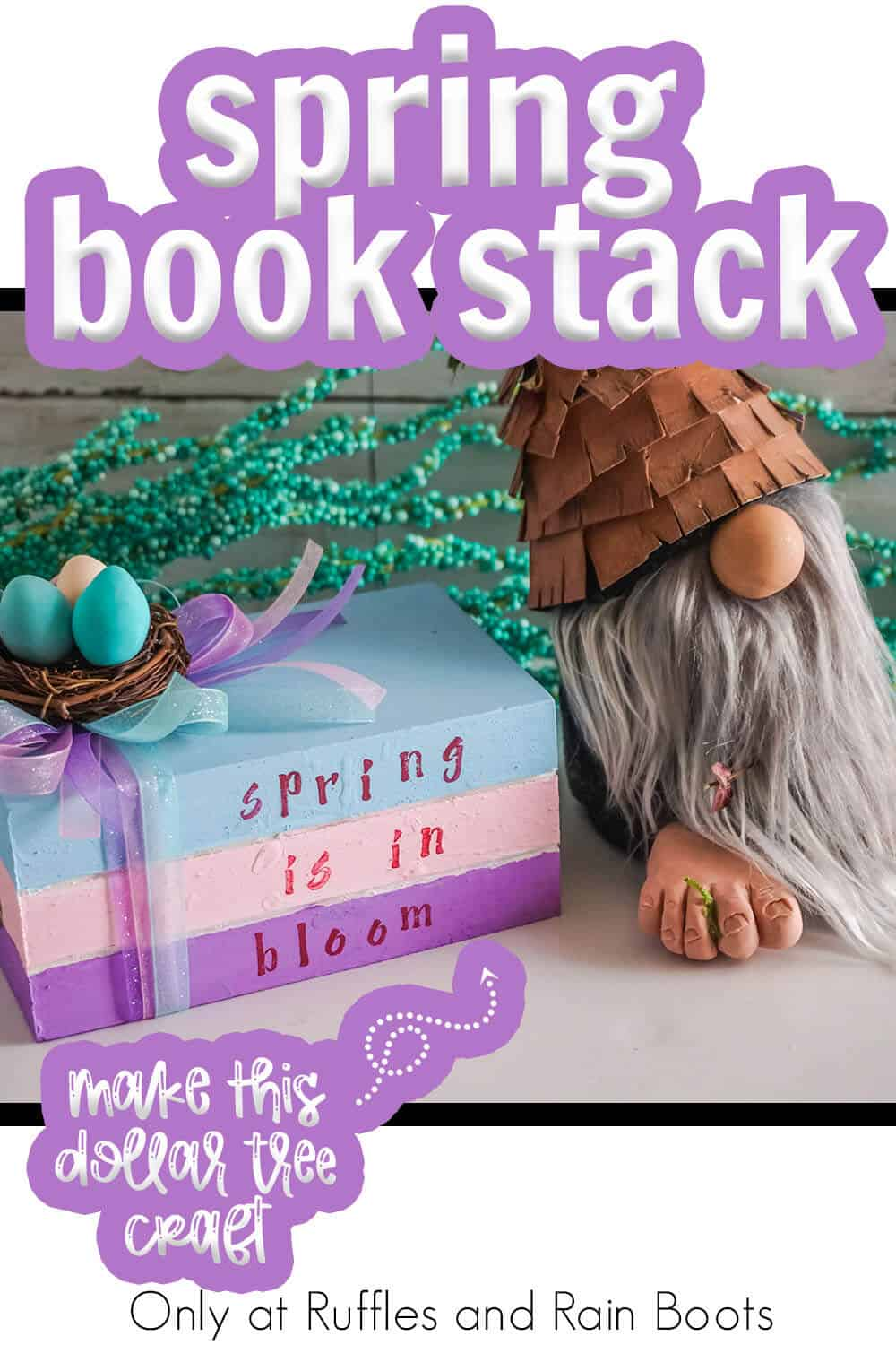 dollar tree wood crate craft farmhouse book stack for spring with text which reads spring book stack make this dollar tree craft