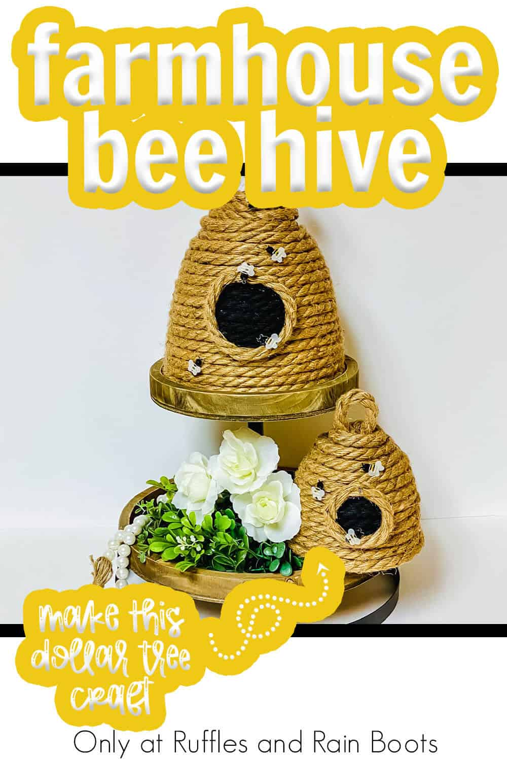 farmhouse tiered tray bee hive craft with text which reads farmhouse bee hive make this dollar tree craft