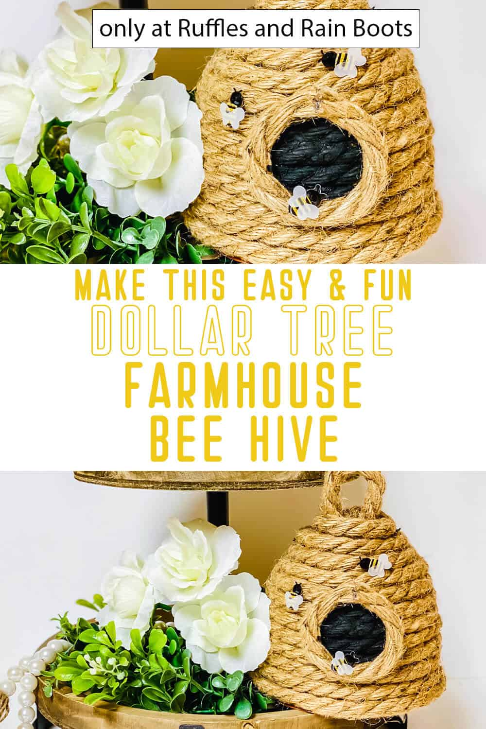 photo collage of dollar tree diy bee hive with text which reads make this easy & fun dollar tree farmhouse bee hive