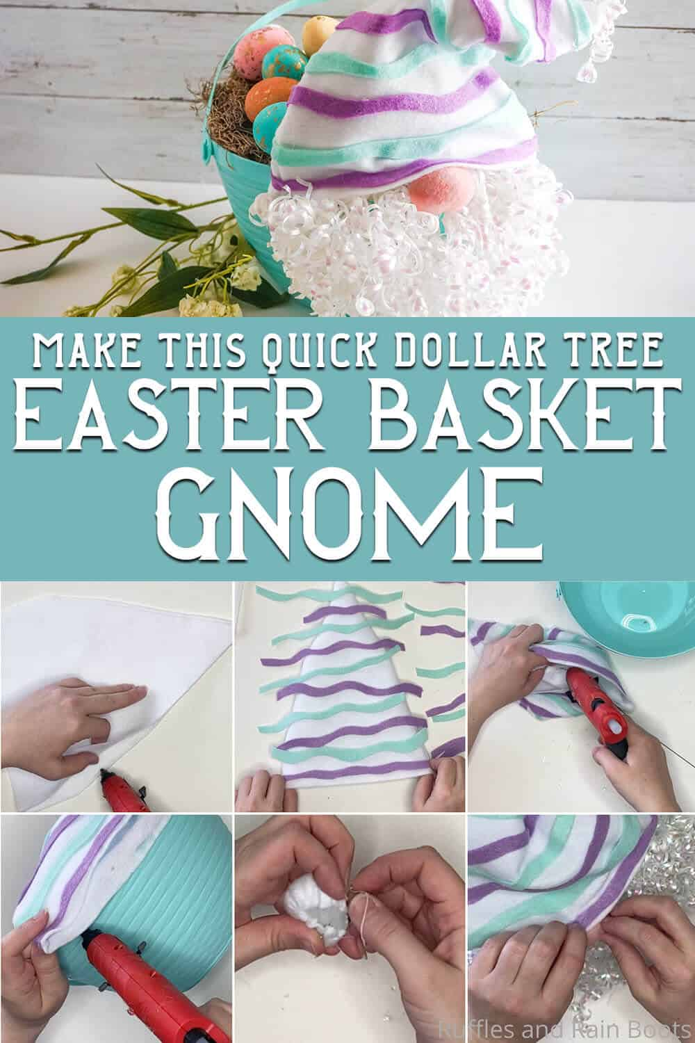 photo collage of gnome egg basket easter craft with text which reads make this quick dollar tree easter basket gnome