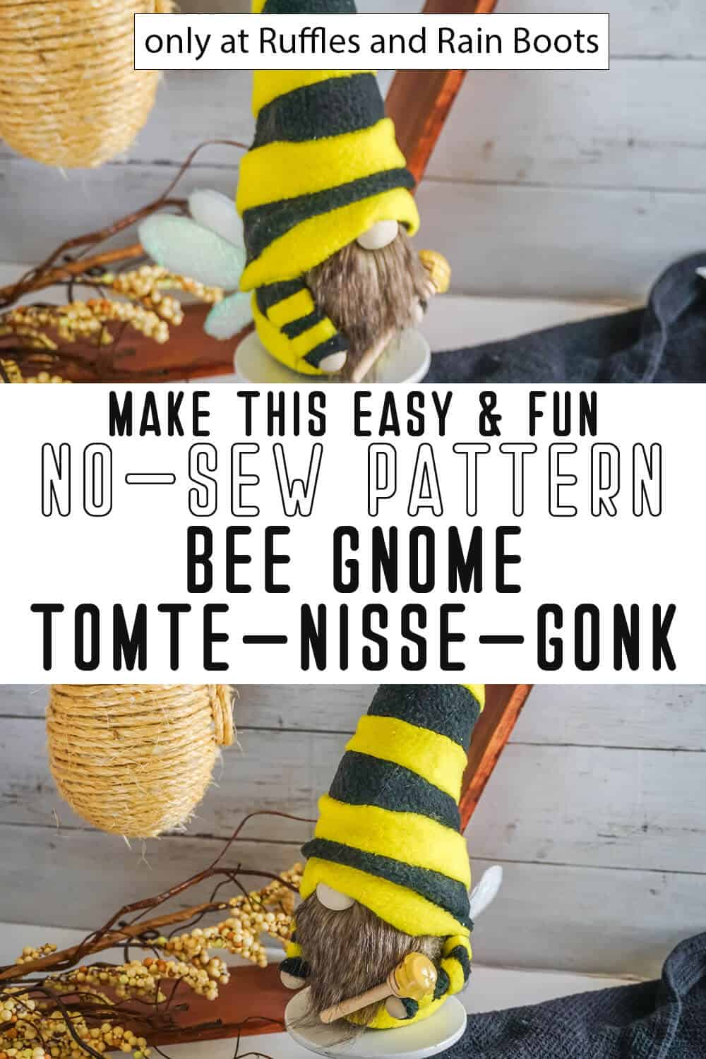 photo collage of bee gnome no-sew pattern with text which reads make this easy & fun no-sew pattern bee gnome tomte nisse gonk