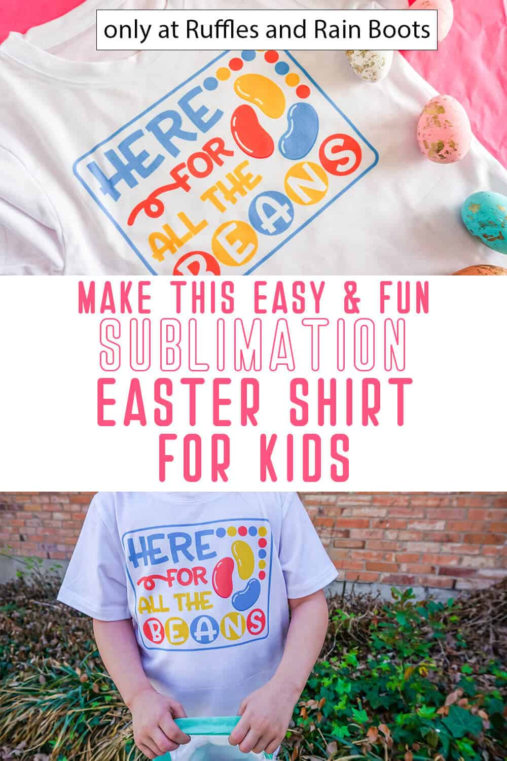 photo collage of ready to print sublimation file for easter shirts with text which reads make this easy & fun sublimation easter shirt for kids