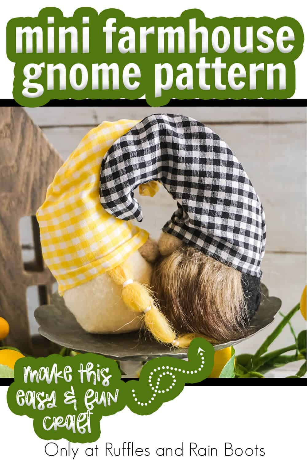 mini gnome pattern for farmhouse gnomes with text which reads mini farmhouse gnome pattern make this easy & fun craft