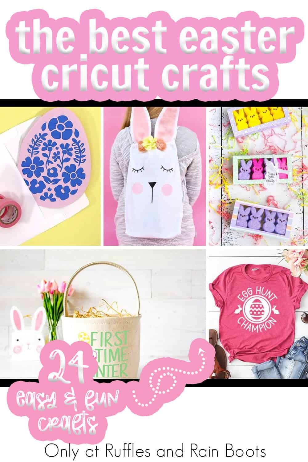 photo collage of cut file sets for easter crafts with text which reads the best easter cricut crafts 24 easy & fun crafts