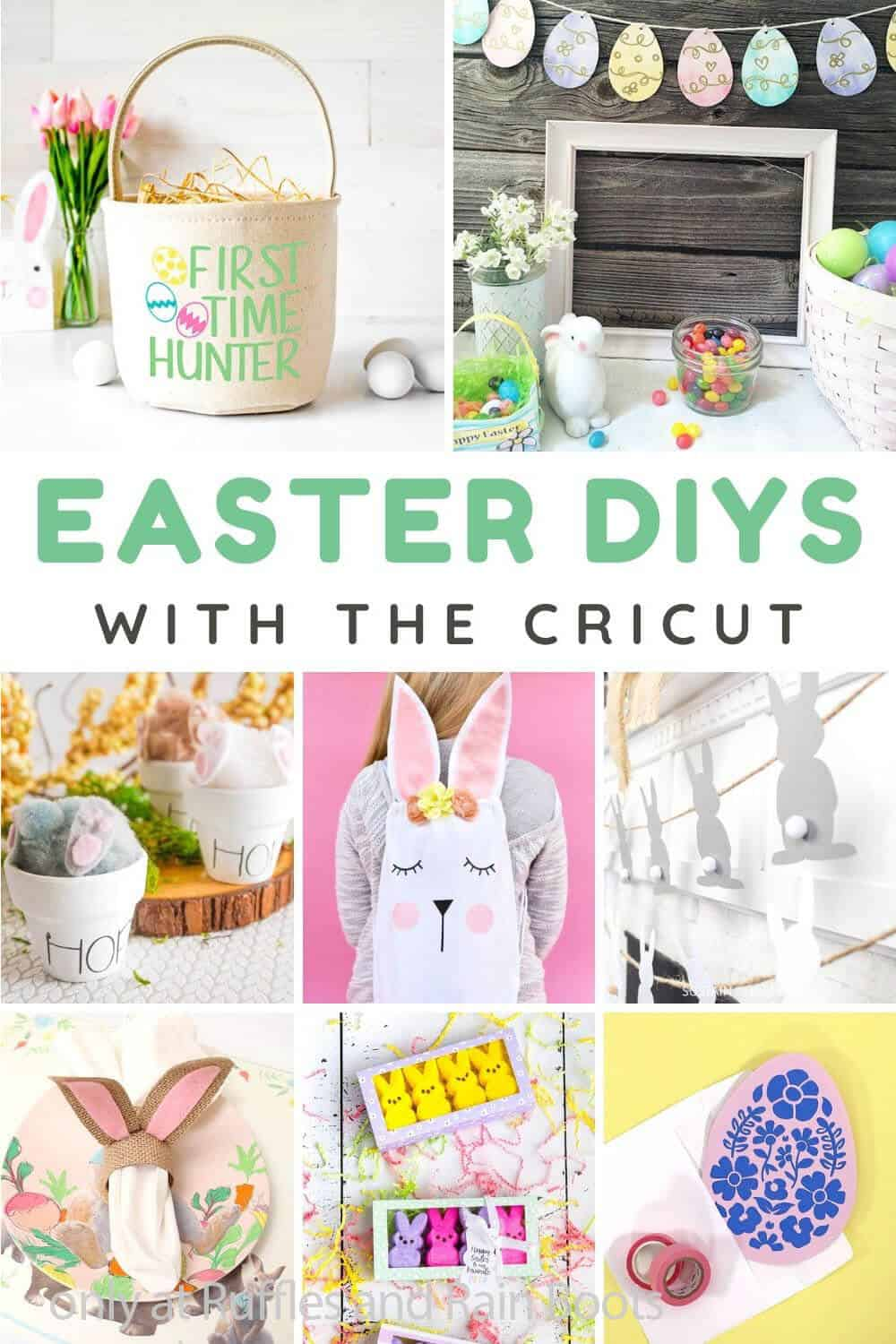 photo collage of cricut easter gift ideas with text which reads easter diys with the cricut