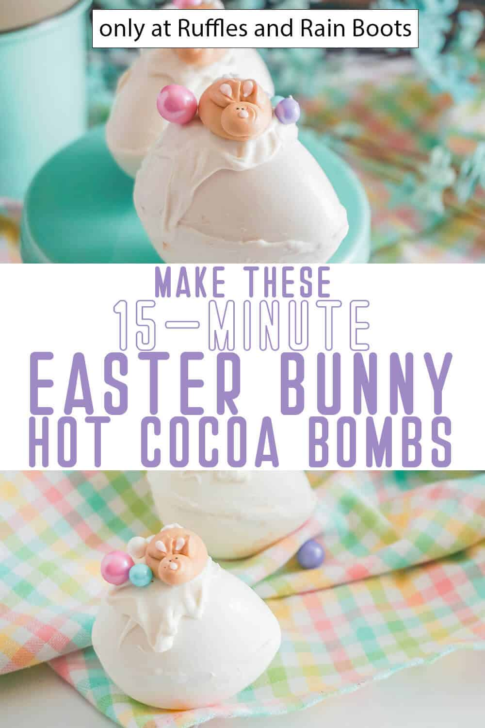 photo collage of bunny hot chocolate bombs for easter with text which reads make these 15-minute easter bunny hot cocoa bombs