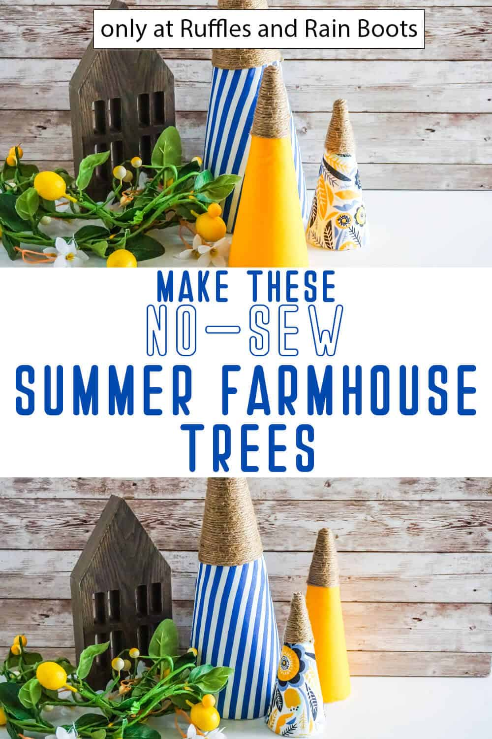 photo collage of summer trees diy summer farmhouse craft with text which reads make these no-sew summer farmhouse trees