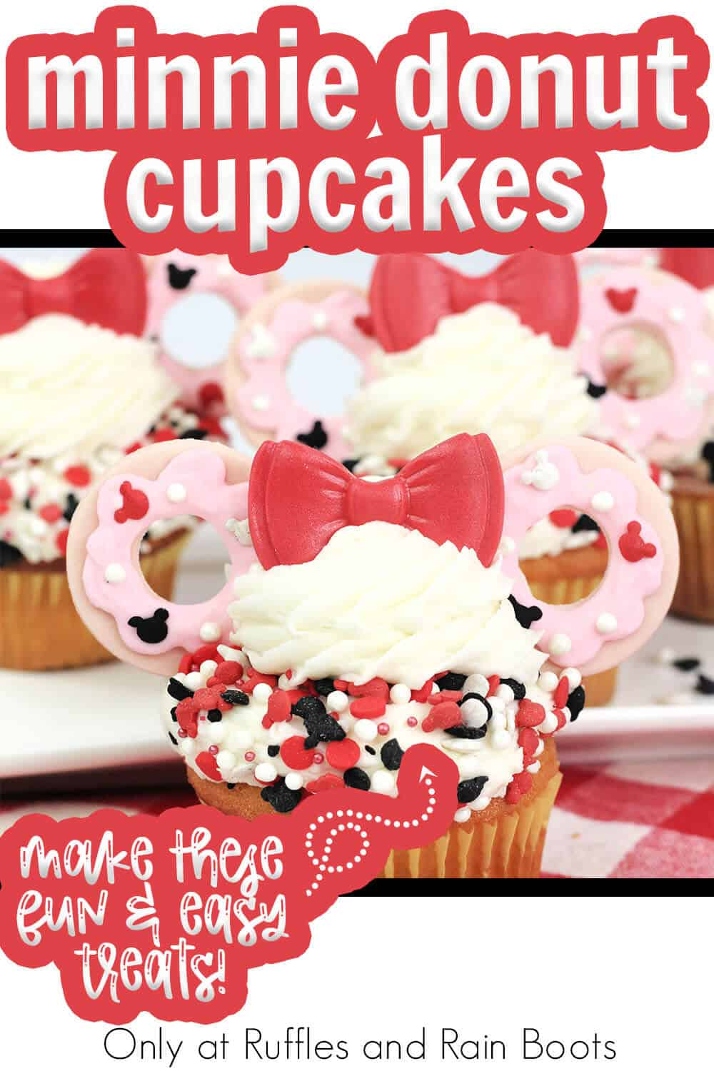 minnie ear cupcakes with donuts with text which reads minnie donut cupcakes make these fun & easy treats!
