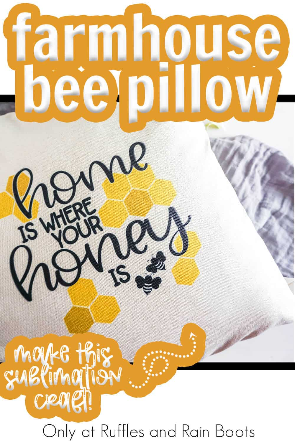 bee sublimation design on a pillow with text which reads farmhouse bee pillow make this sublimation craft