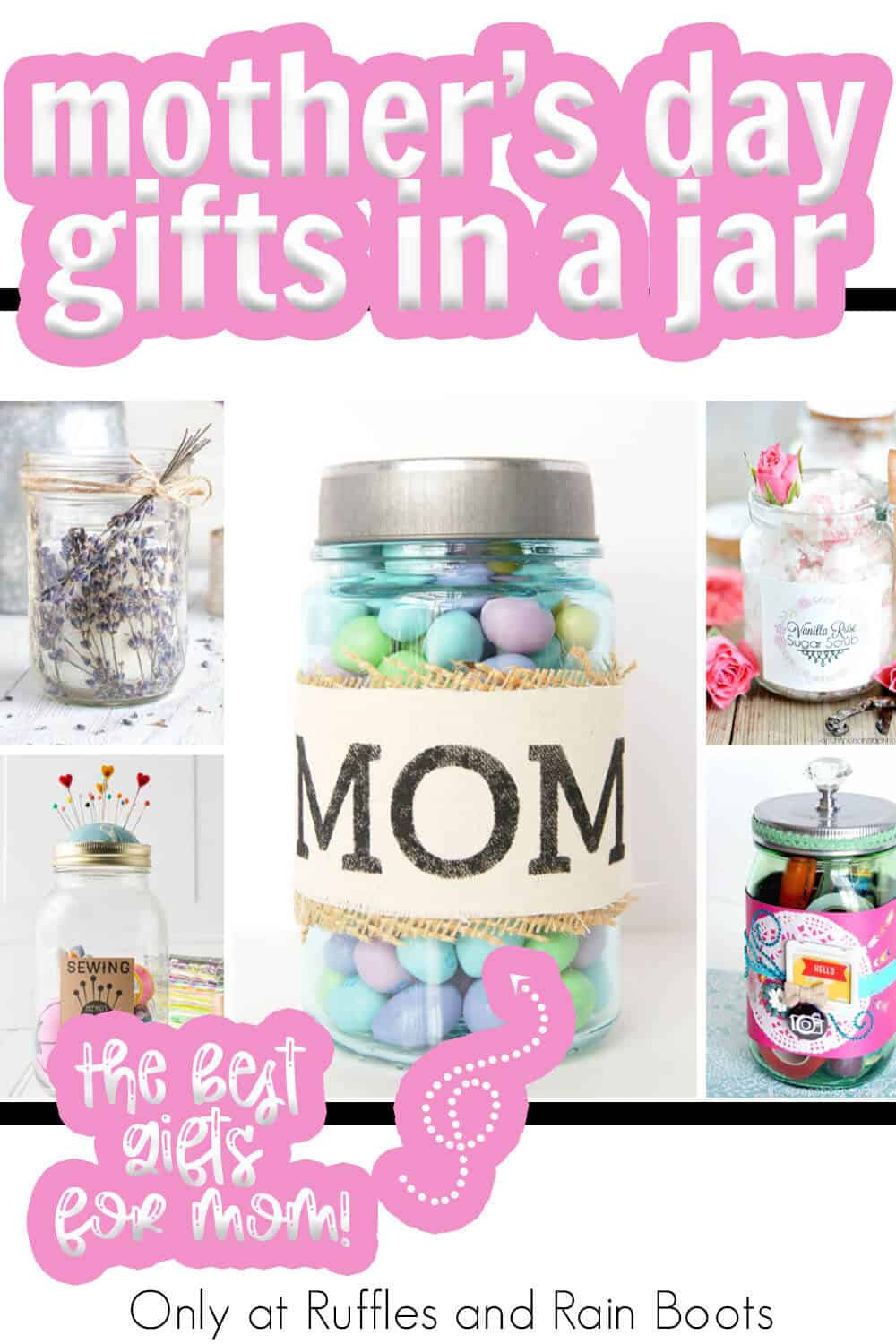 photo collage of porch gift ideas for mother's day with text which reads mother's day gifts in a jar the best ideas for mom!