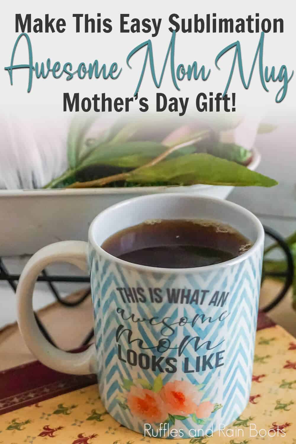 mother's day gift this is what an awesome mom looks like sublimation mug with text which reads make this easy sublimation awesome mom mug mother's day gift