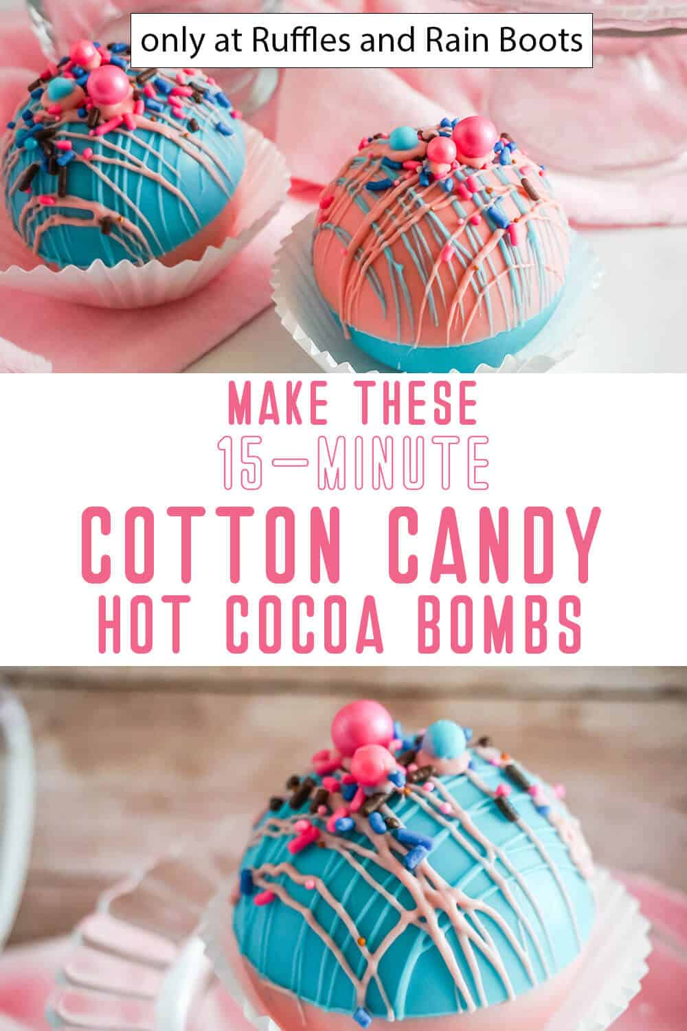 photo collage of hot cocoa bombs with cotton candy and sprinkles with text which reads make these 15-minute cotton candy hot cocoa bombs