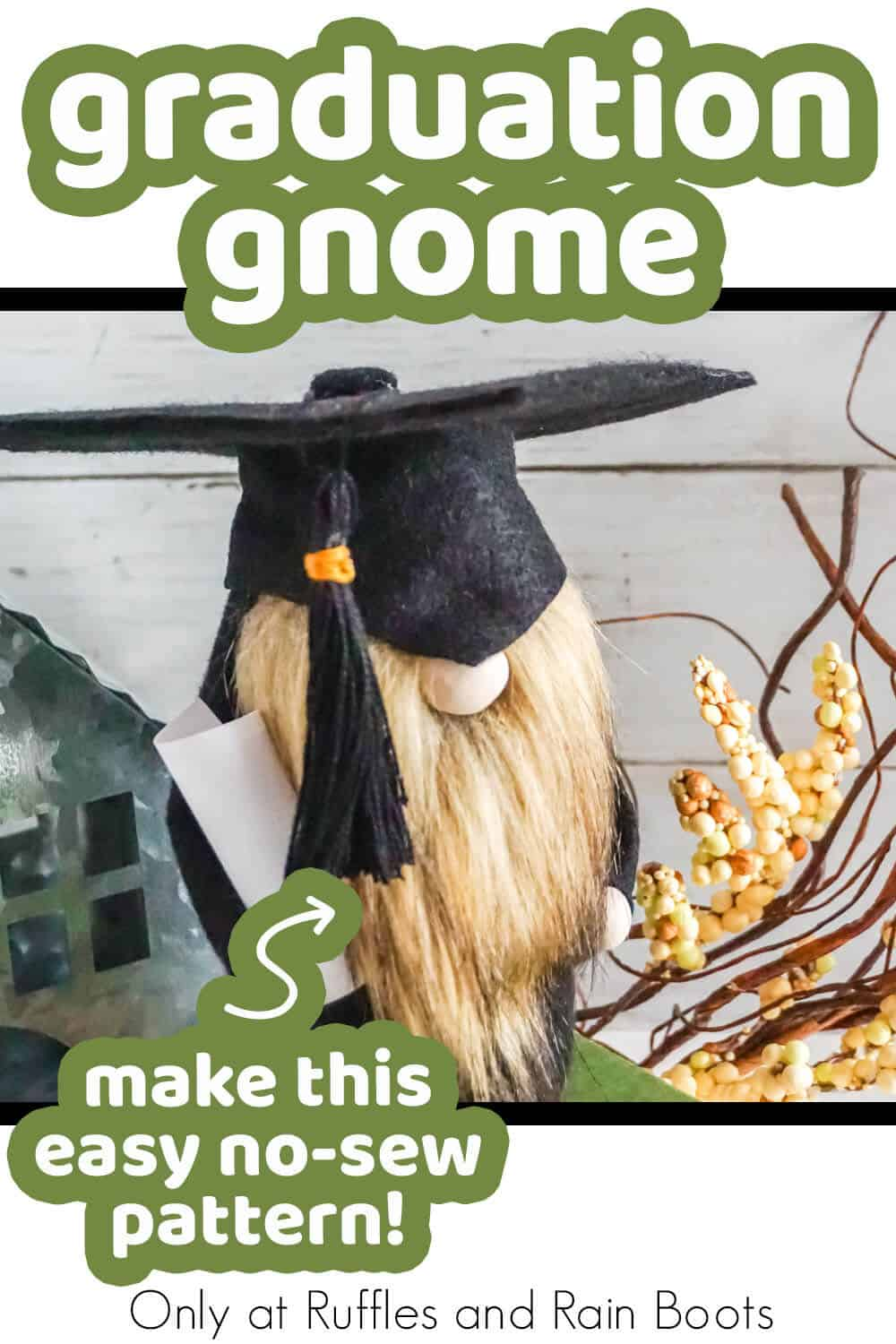 graduation cap and gown gnome pattern with text which reads graduation gnome make this easy no-sew pattern!