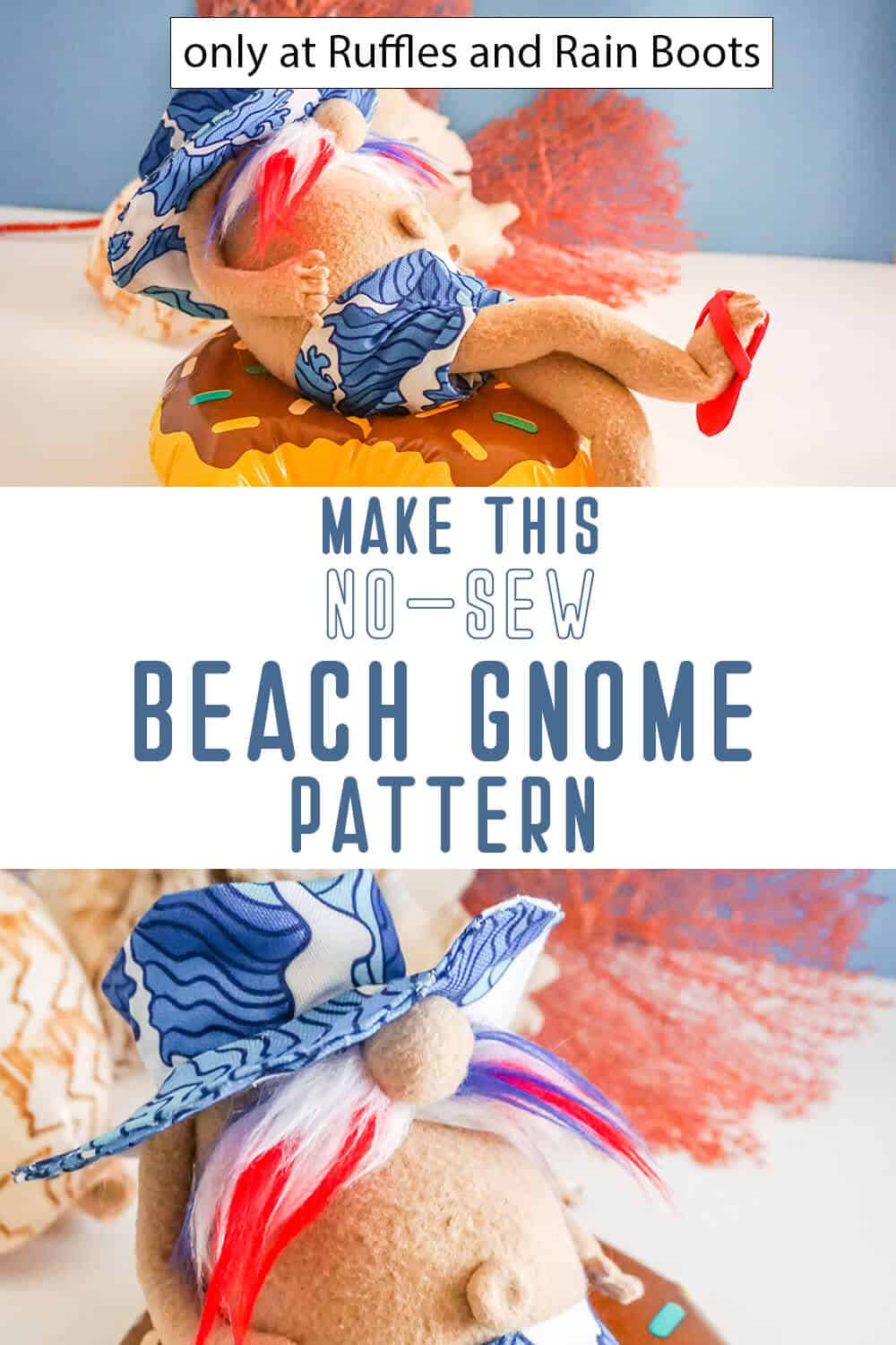 photo collage of easy no-sew beach bum gnome pattern with text which reads make this no-sew beach gnome pattern
