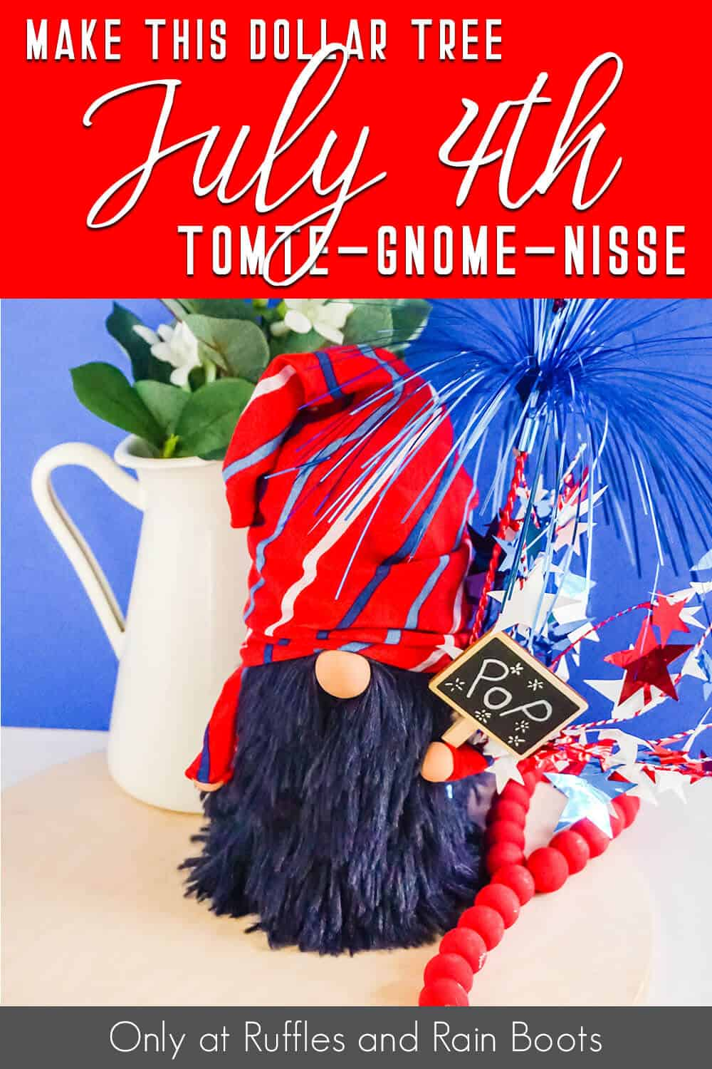 dollar tree gnome for july 4th from dollar tree supplies with text which reads make this dollar tree july 4th tomte gnome nisse