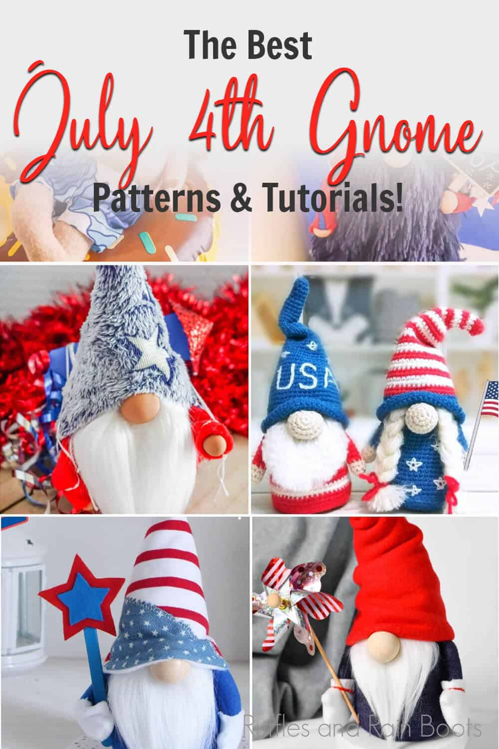 photo collage of diy july 4th gnome pattern sets with text which reads the best july 4th gnome patterns and tutorials