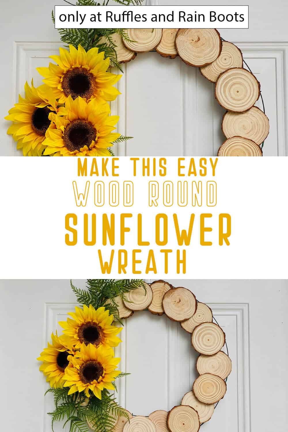 photo collage of wood round summer wreath with text which reads make this easy wood round sunflower wreath