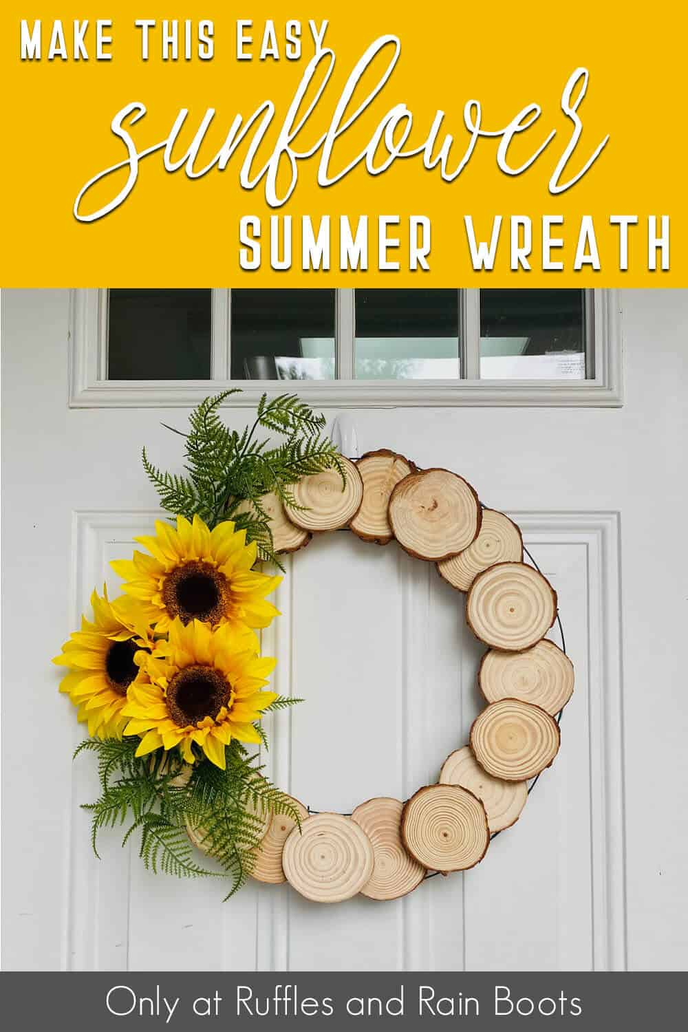 wood round sunflower wreath with text which reads make this easy sunflower summer wreath