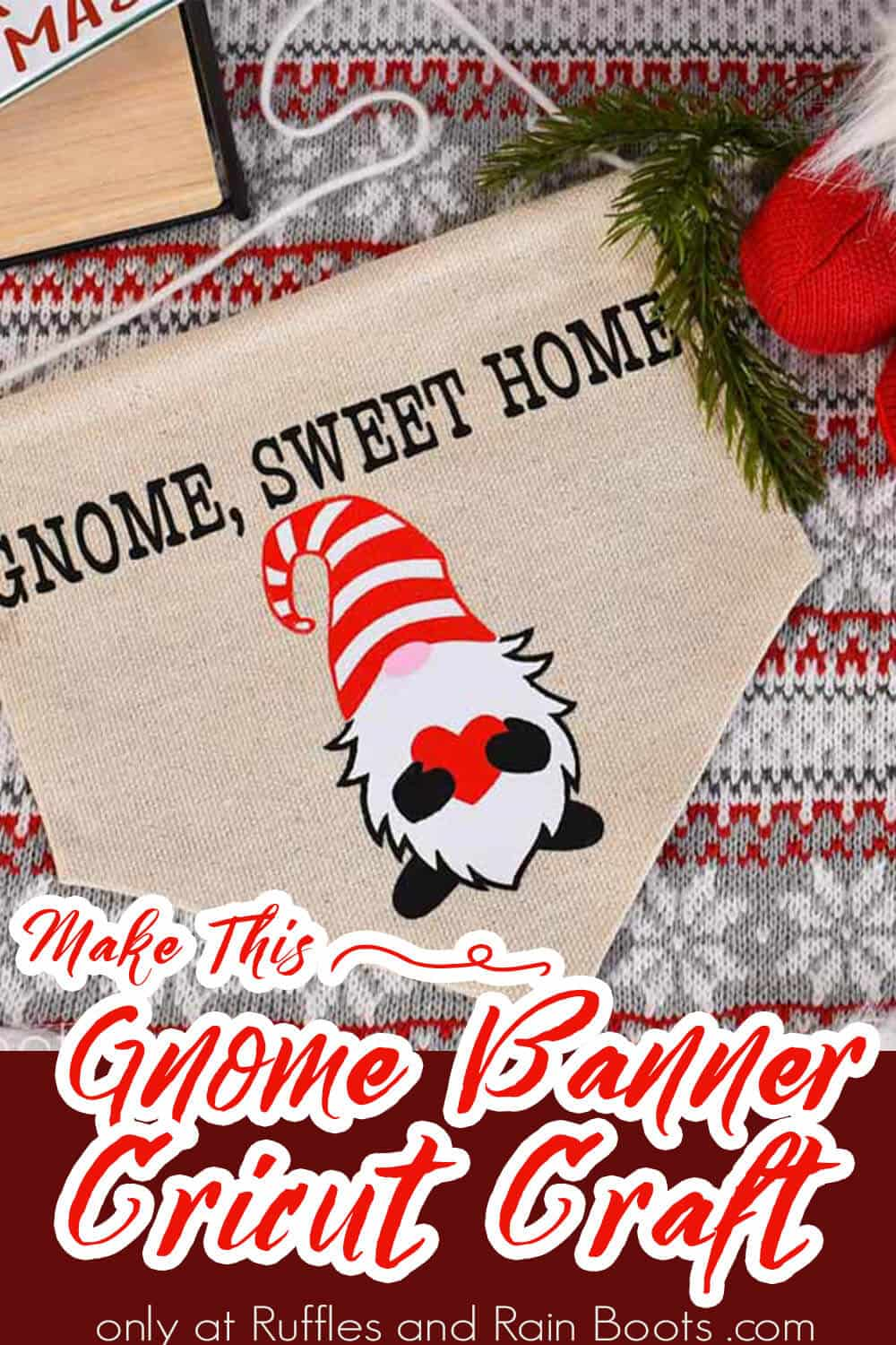 gnome craft holiday banner with text which reads make this gnome banner cricut craft