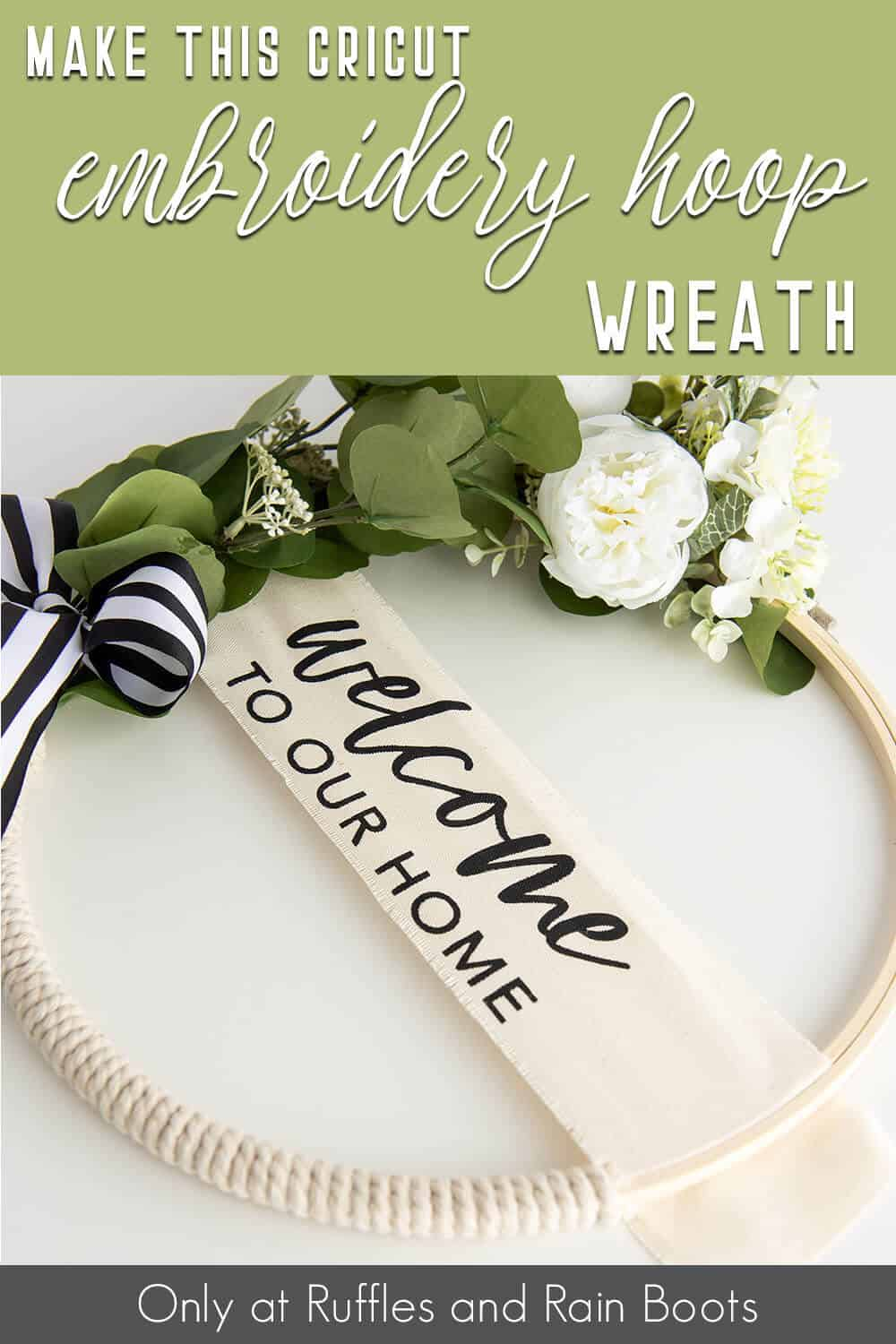 wreath made of an embroidery hoop cricut craft with text which reads make this cricut embroidery hoop wreath