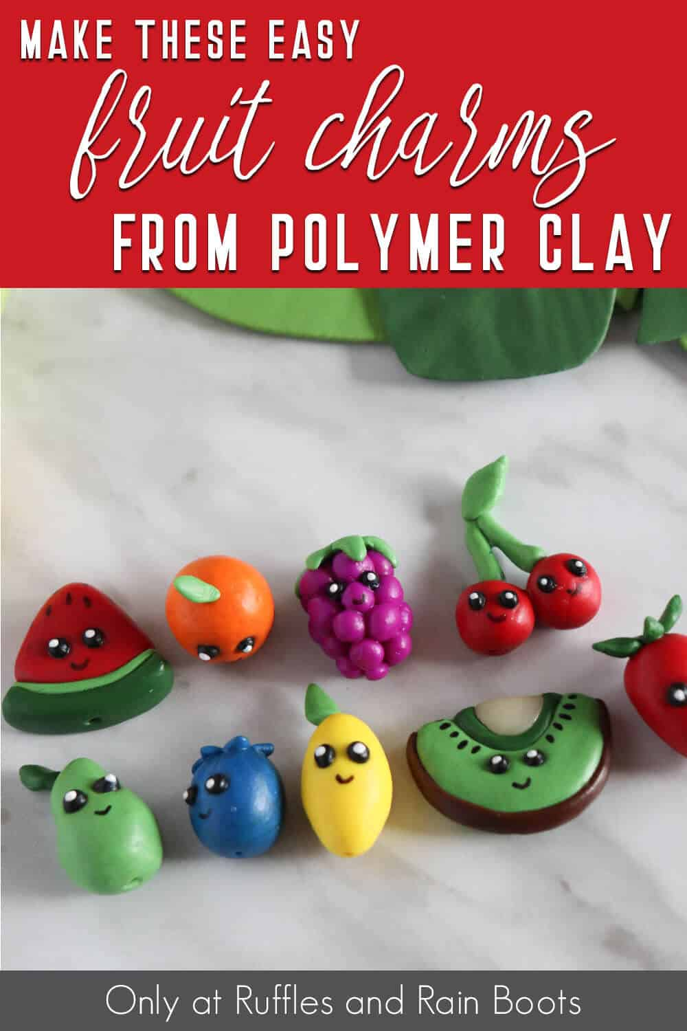 polymer clay fruit charms for bracelet with text which reads make these easy fruit charms from polymer clay
