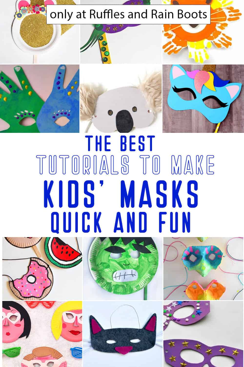 photo collage of kids diy masks with text which reads the best tutorials to make kids' masks quick and fun