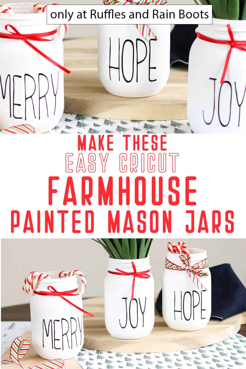 photo collage of christmas mason jars cricut craft with text which reads make these easy cricut farmhouse painted mason jars