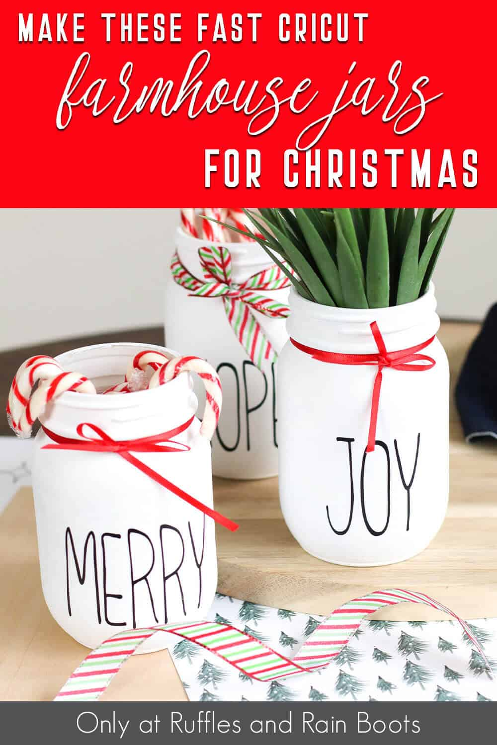 christmas jars cricut craft with text which reads make these easy cricut farmhouse jars for christmas