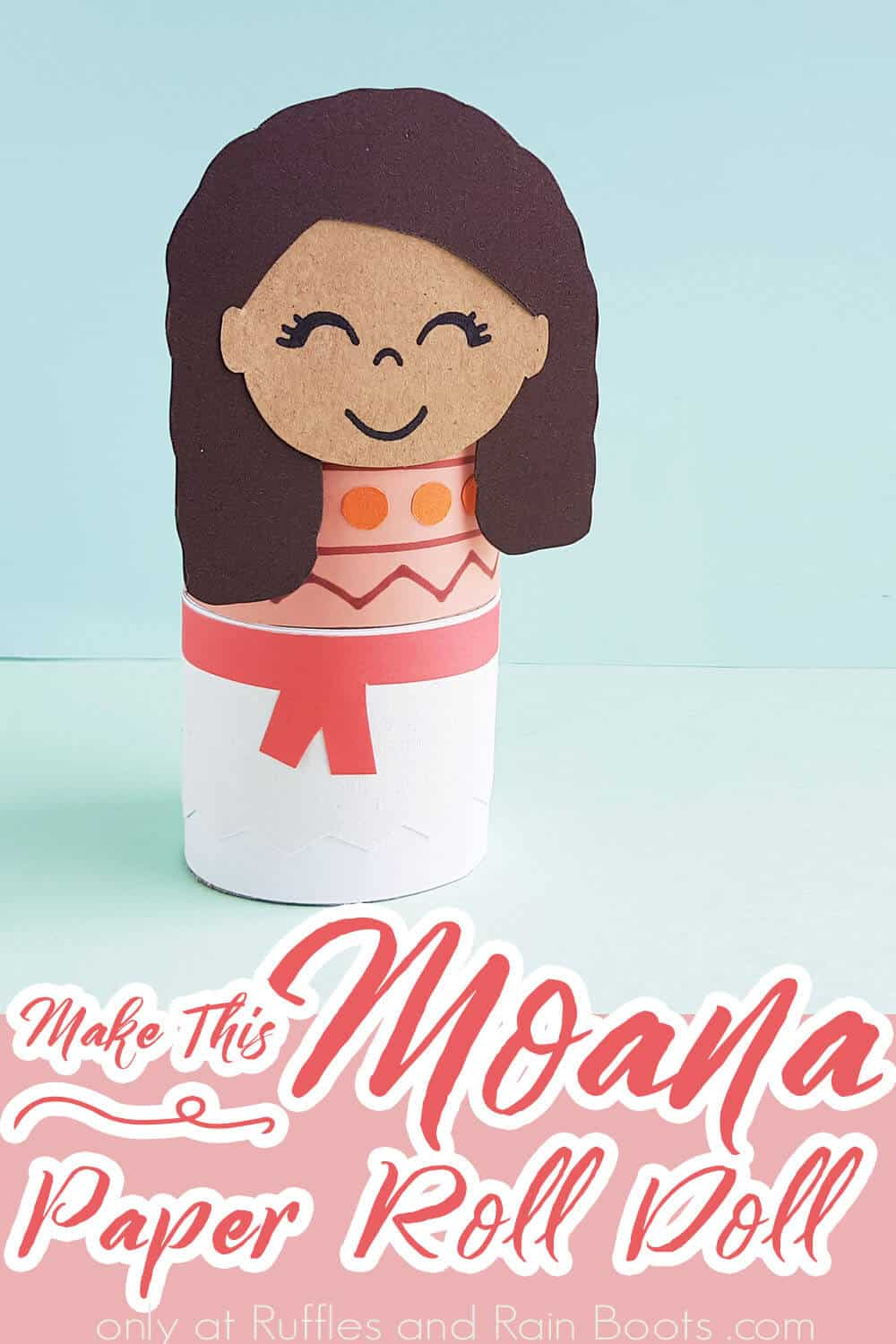 paper craft for kids moana movie with text which reads make this moana paper roll doll