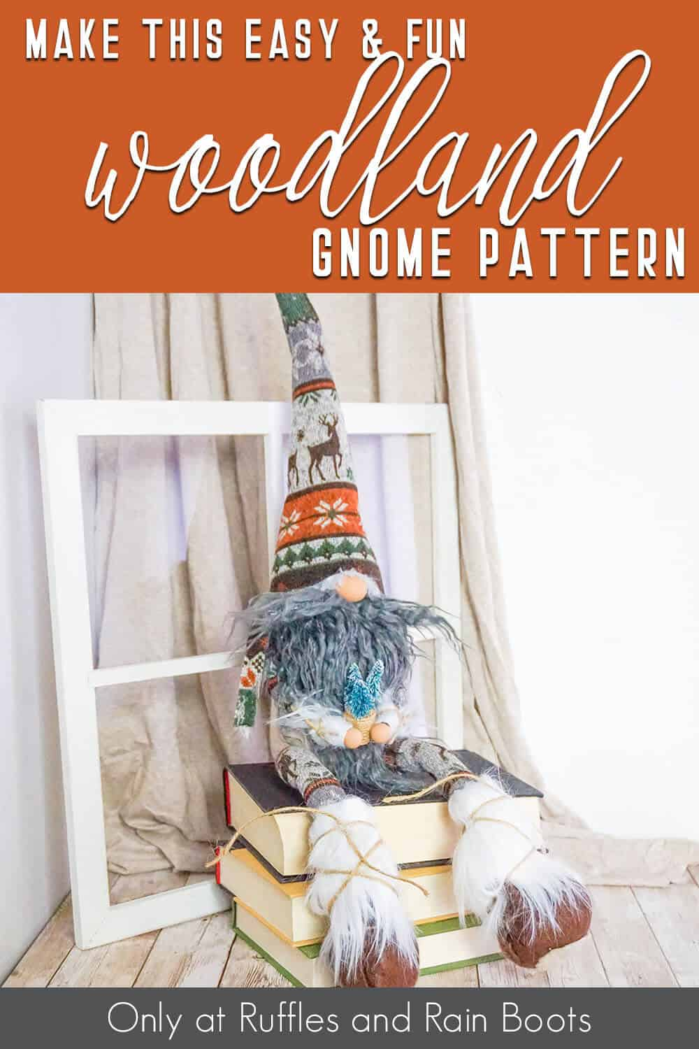 woodsman shelf sitter gnome pattern with text which reads make this easy and fun woodland gnome pattern