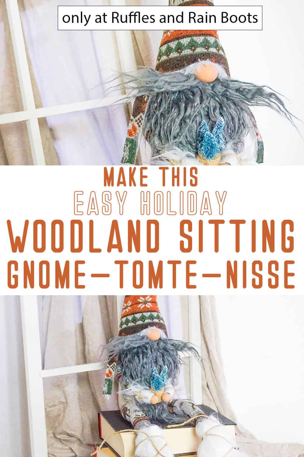 photo collage of woodland sitting gnome pattern with text which reads make this easy holiday woodland sitting gnome tomte nisse