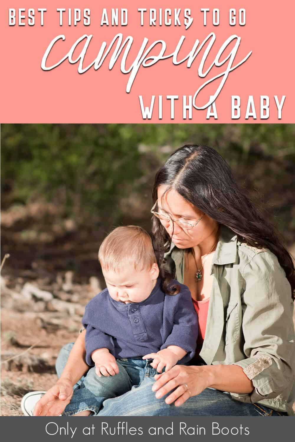 hacks to take a baby camping with text which reads best tips and tricks to go camping with a bab
