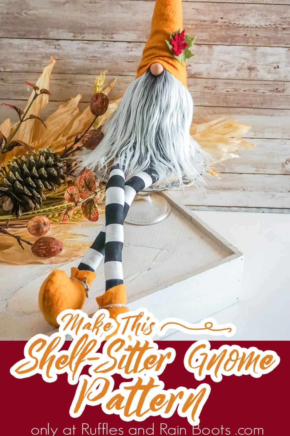 gnome pattern for fall with text which reads make this shelf sitter gnome pattern