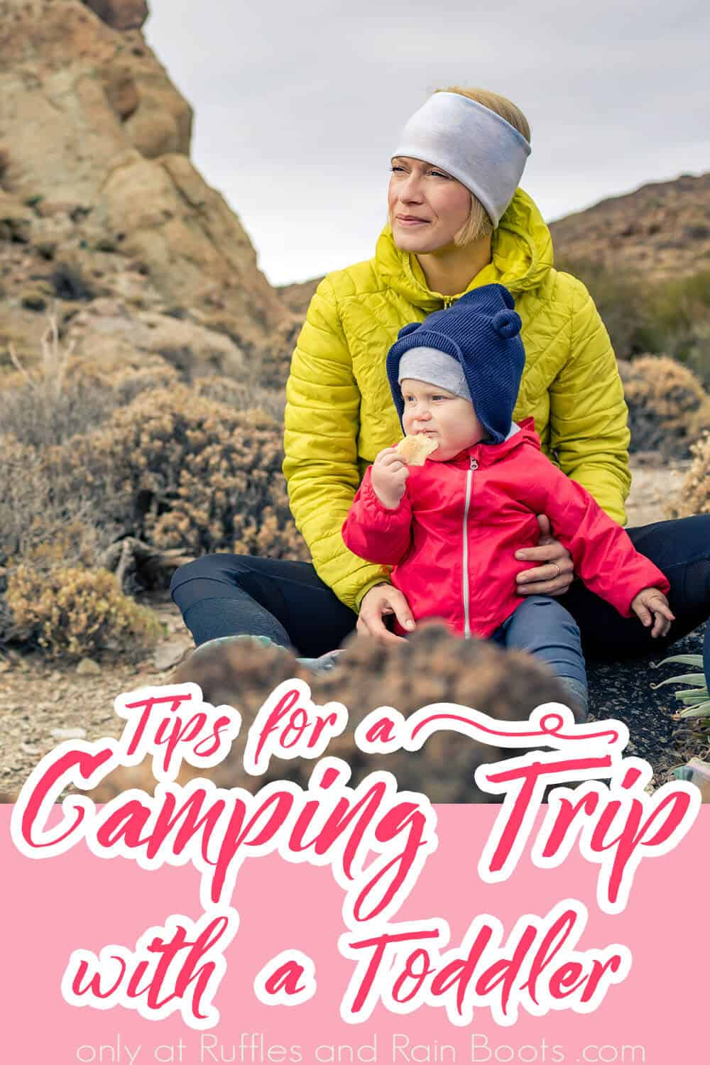 tips for camping with small kids with text which reads tips for a camping trip with a toddler