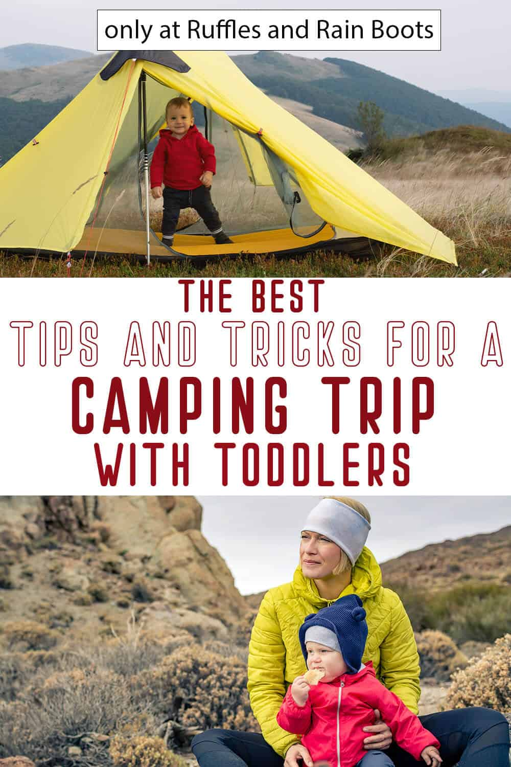 photo collage of take a toddler camping with text which reads the best tips and tricks for a camping trip with toddlers