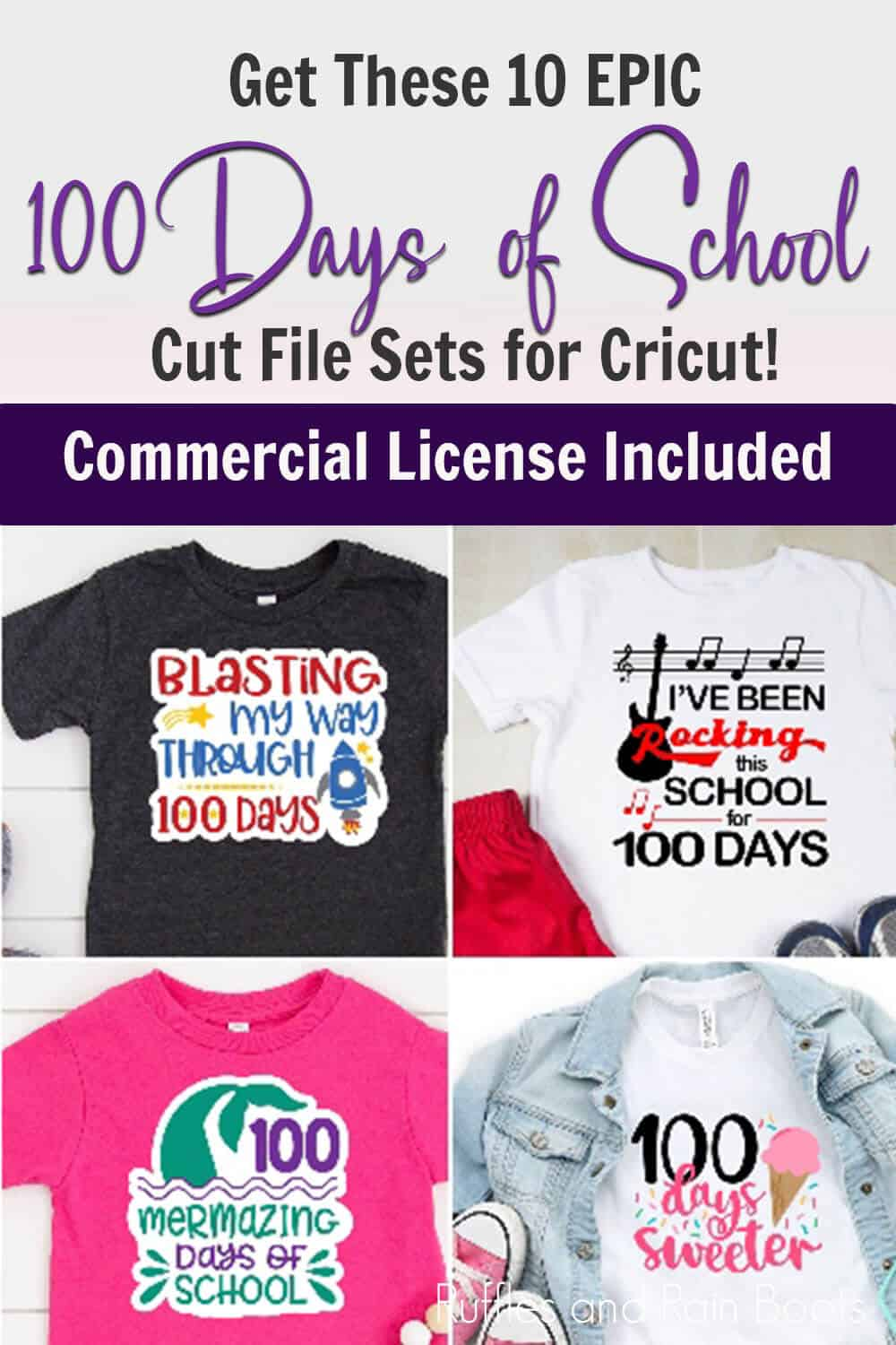 photo collage of 100th day of school shirt designs for cricut or silhouette with text which reads get these 10 epic 100 days of school cut file sets for cricut commercial license included