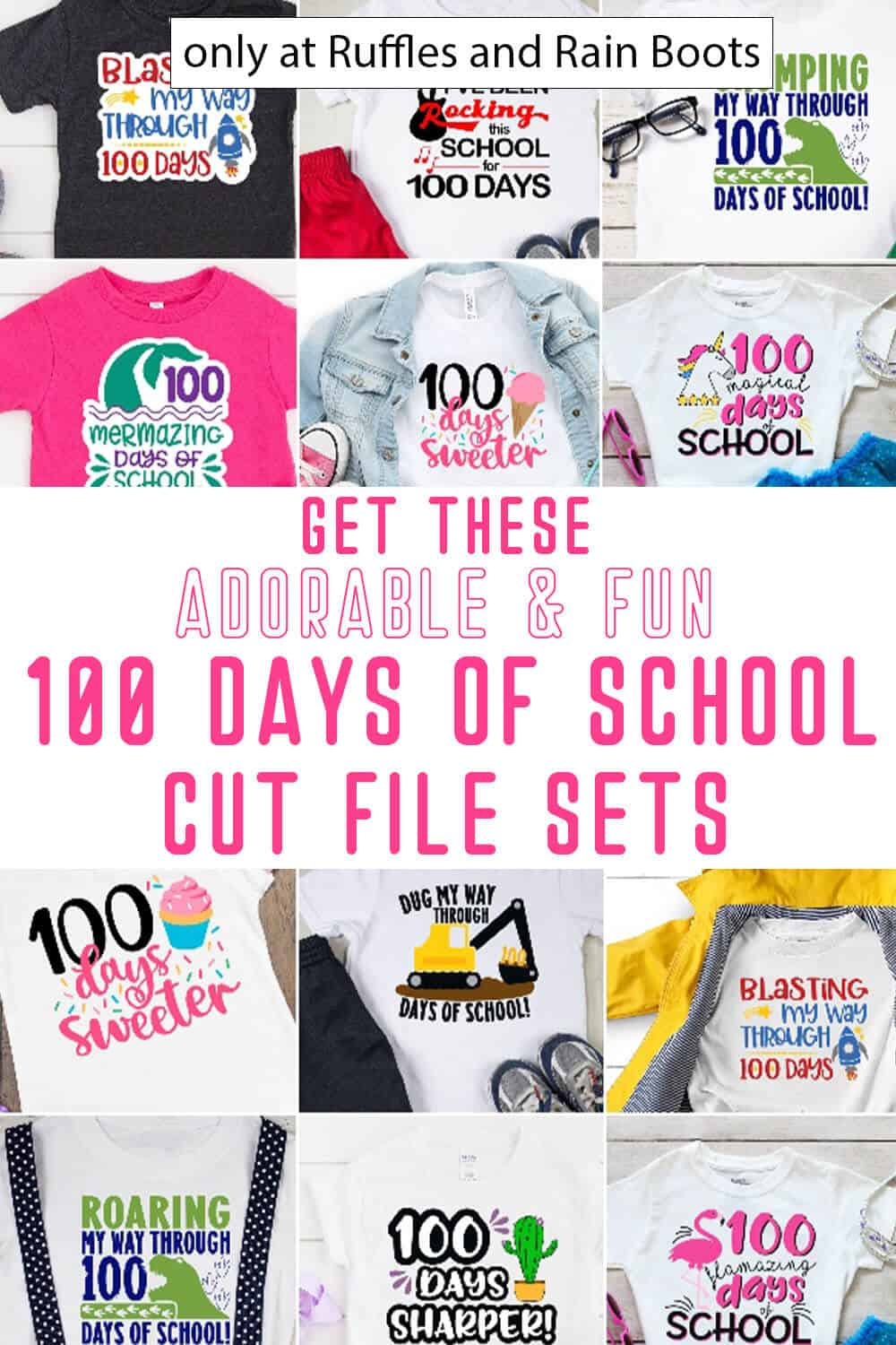 photo collage of 100 days of school svgs for cricut or silhouette with text which reads get these adorable and fun 100 days of school cut file sets