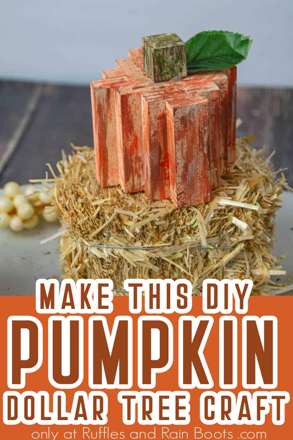 wood pumpkin from dollar tree supplies with text which reads make this diy pumpkin dollar tree craft
