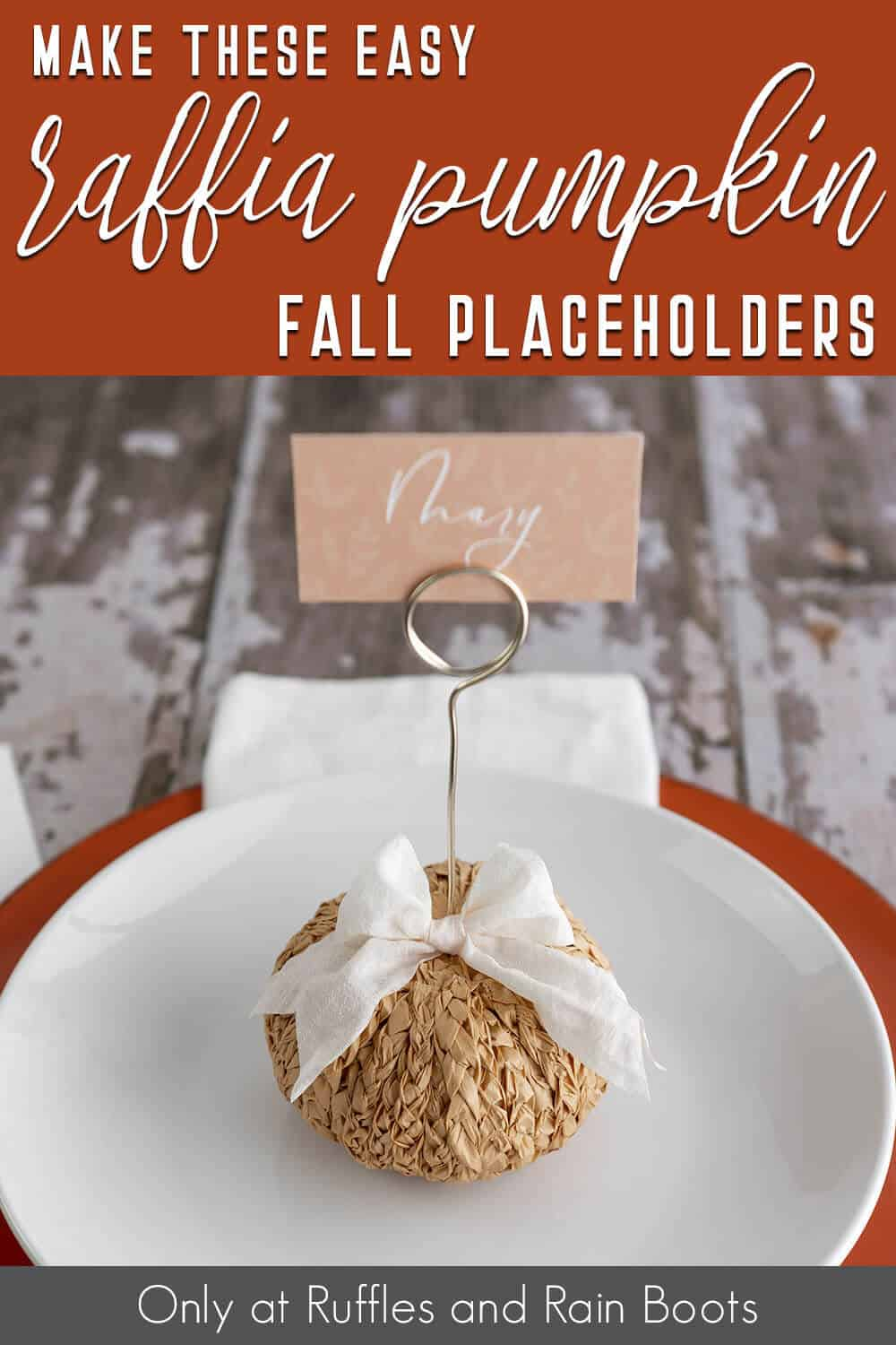 fall raffia pumpkin craft with text which reads make these easy raffia pumpkin fall placeholders